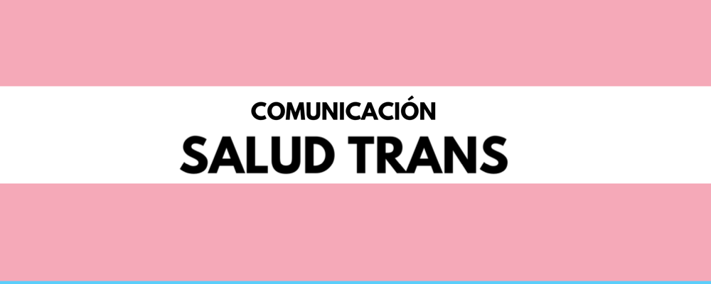 Trans Health Communication In Chile Related To COVID-10 Emergency