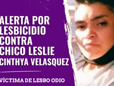 Declaración Pública Por Lesbicidio De Leslie Velásquez_ #JusticiaParaLeslie